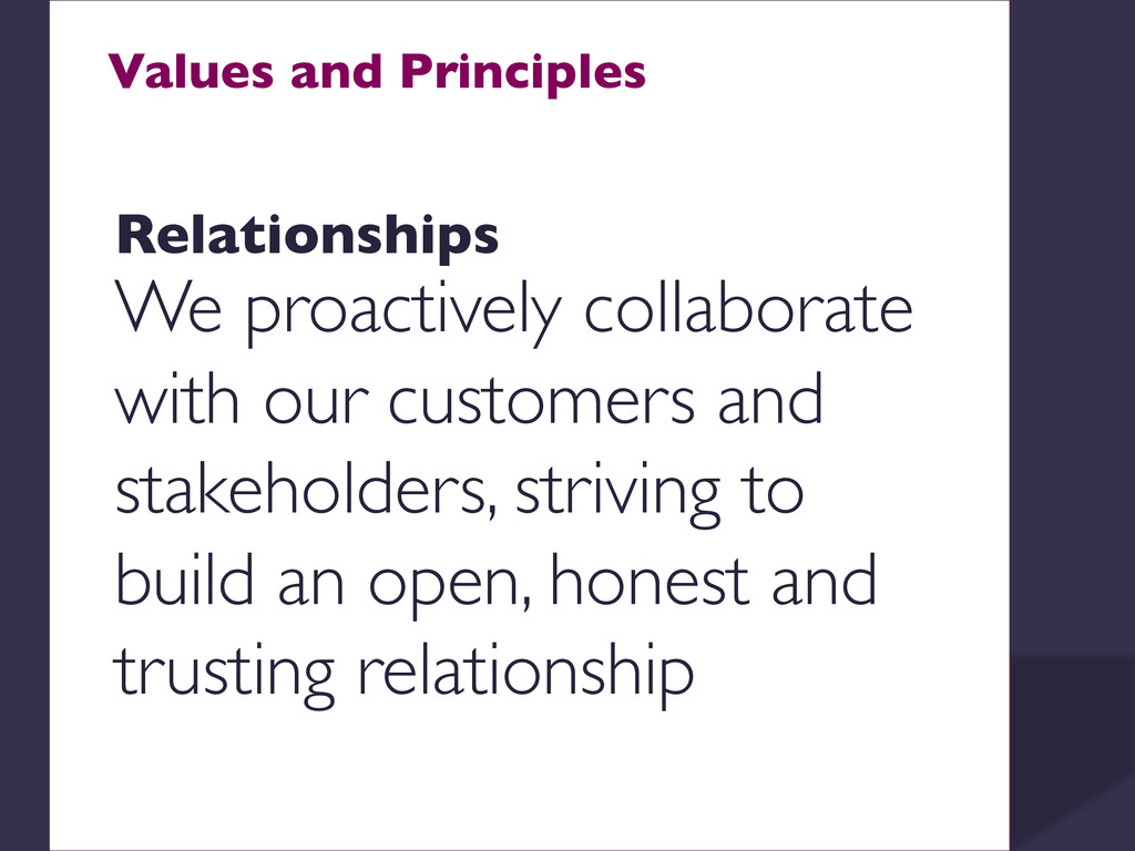 Values and Principles    Relationships  W...
