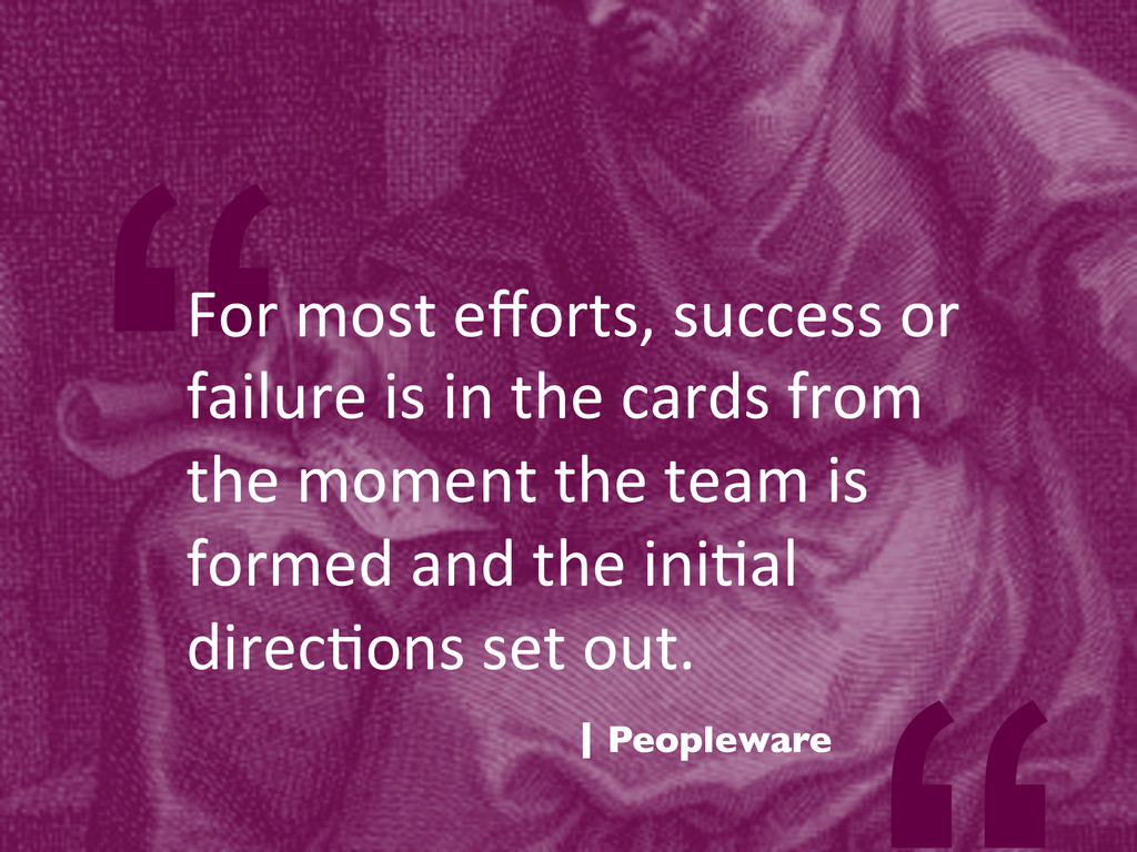 """""""For most efforts, success or  fa..."""