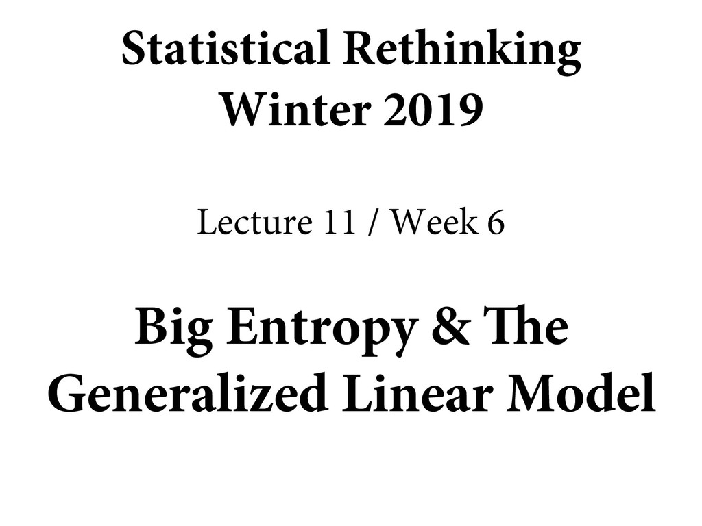 Big Entropy & The Generalized Linear Model Stat...