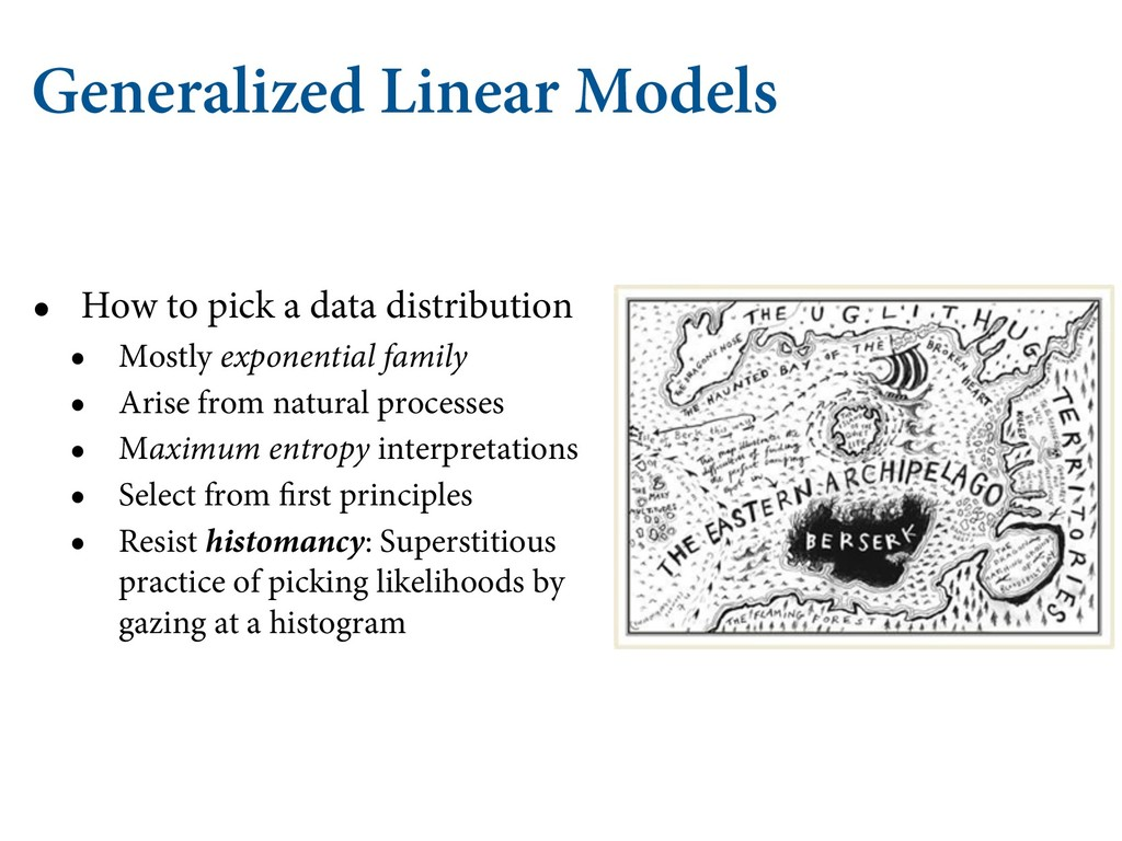Generalized Linear Models • How to pick a data ...