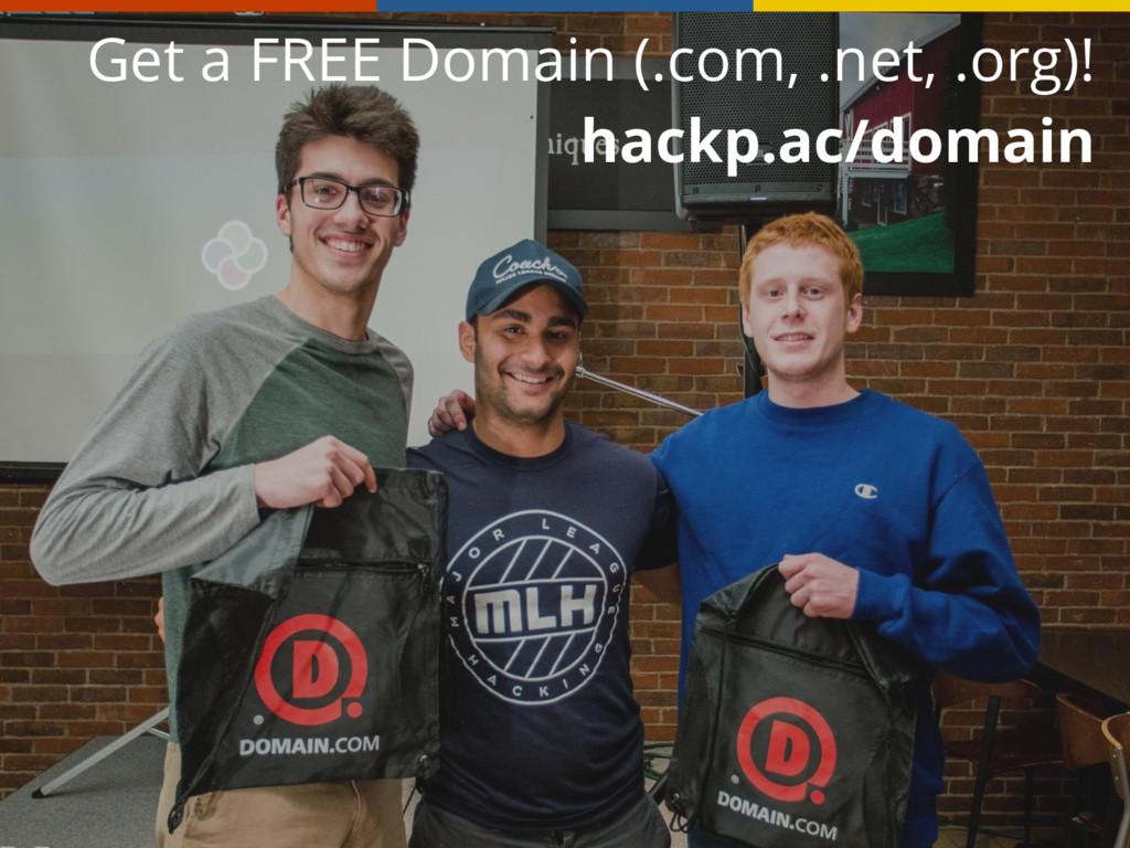 Get a FREE Domain (.com, .net, .org)! hackp.ac...