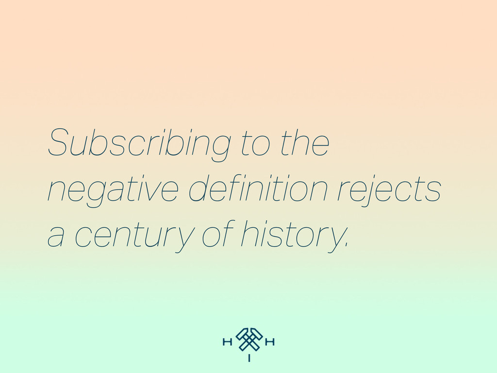Subscribing to the negative definition rejects ...