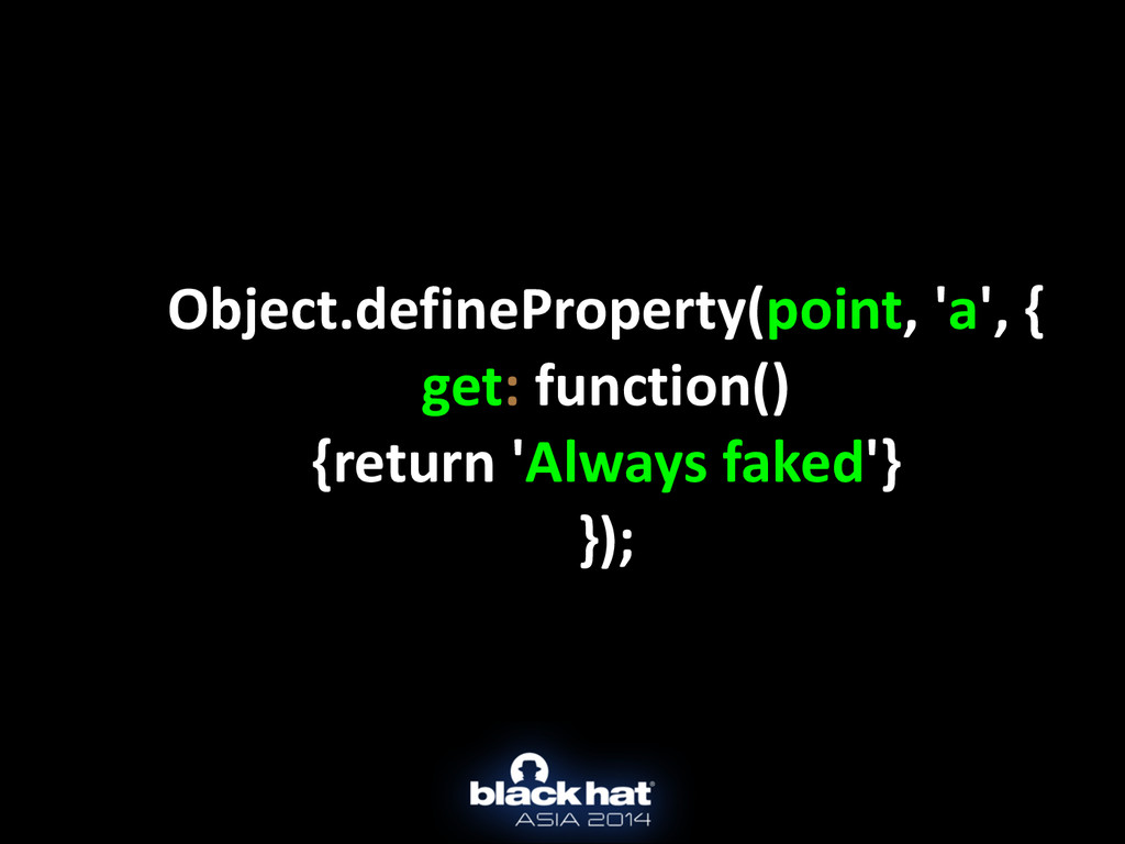 Object.defineProperty(point, 'a', {  g...