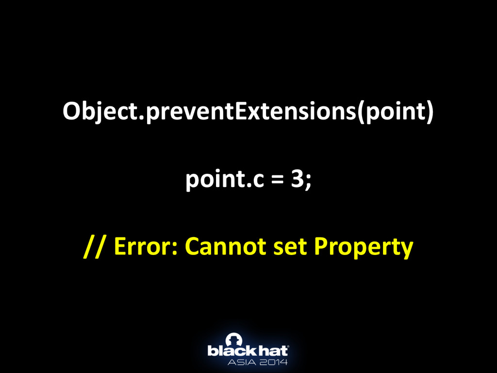 Object.preventExtensions(point)	