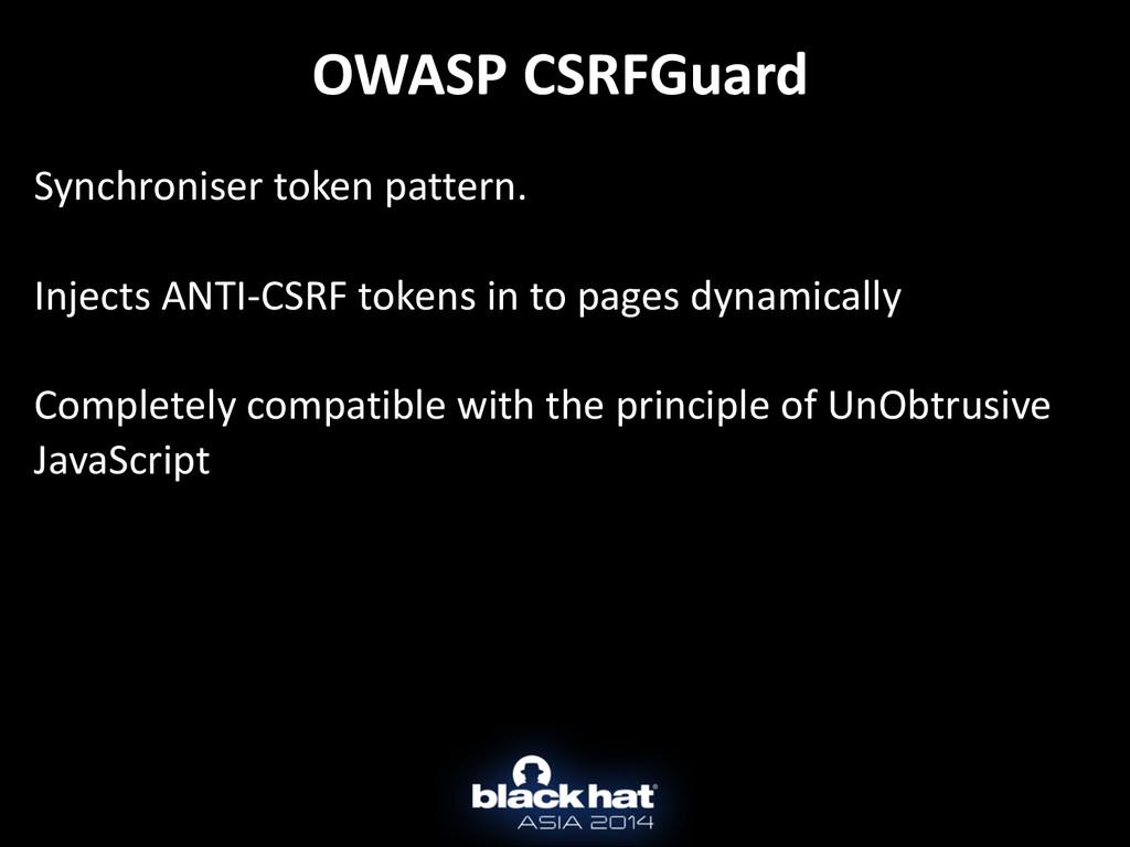 OWASP CSRFGuard Synchroniser token pat...