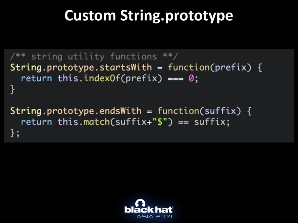 Custom String.prototype