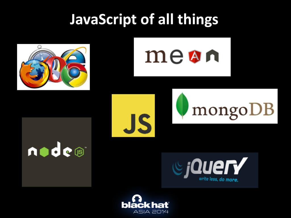 JavaScript of all things