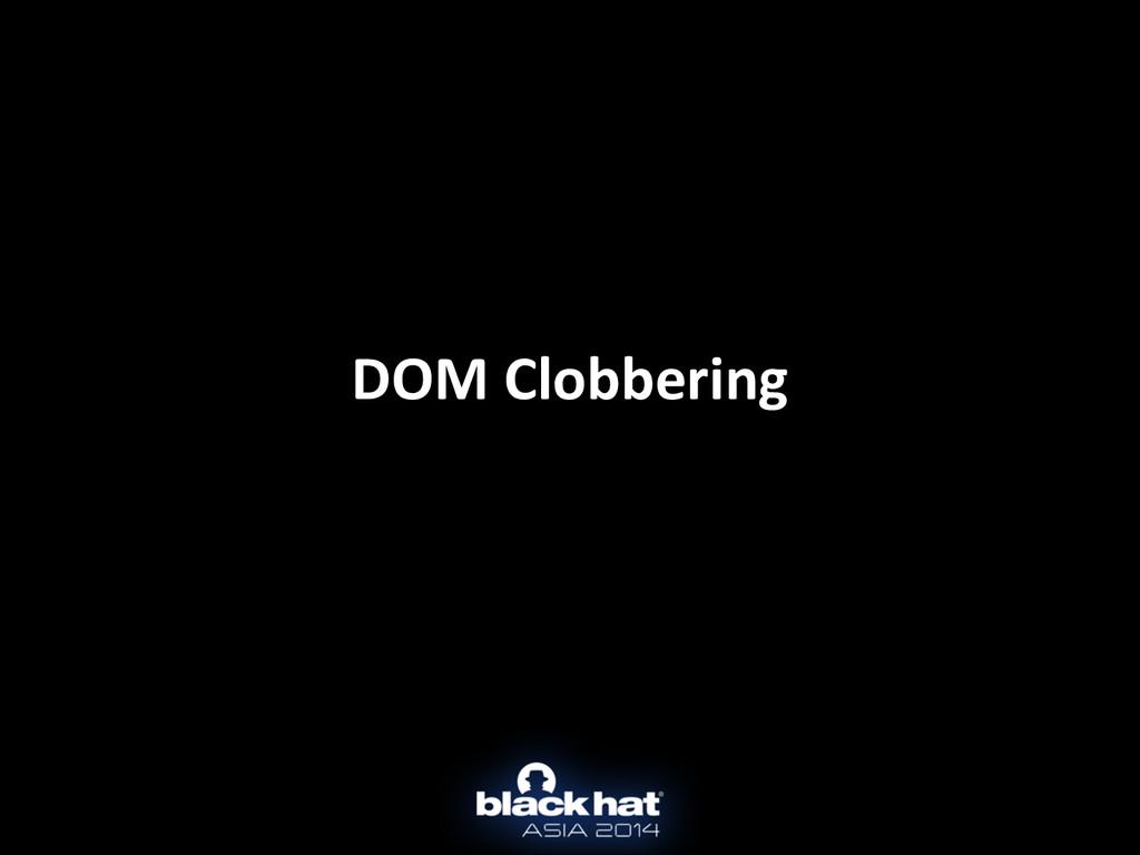 DOM Clobbering