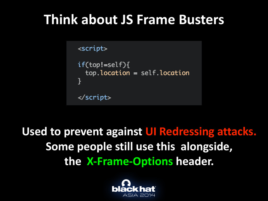 Think about JS Frame Busters Used...