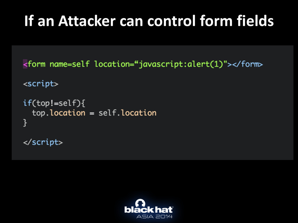If an Attacker can control form...