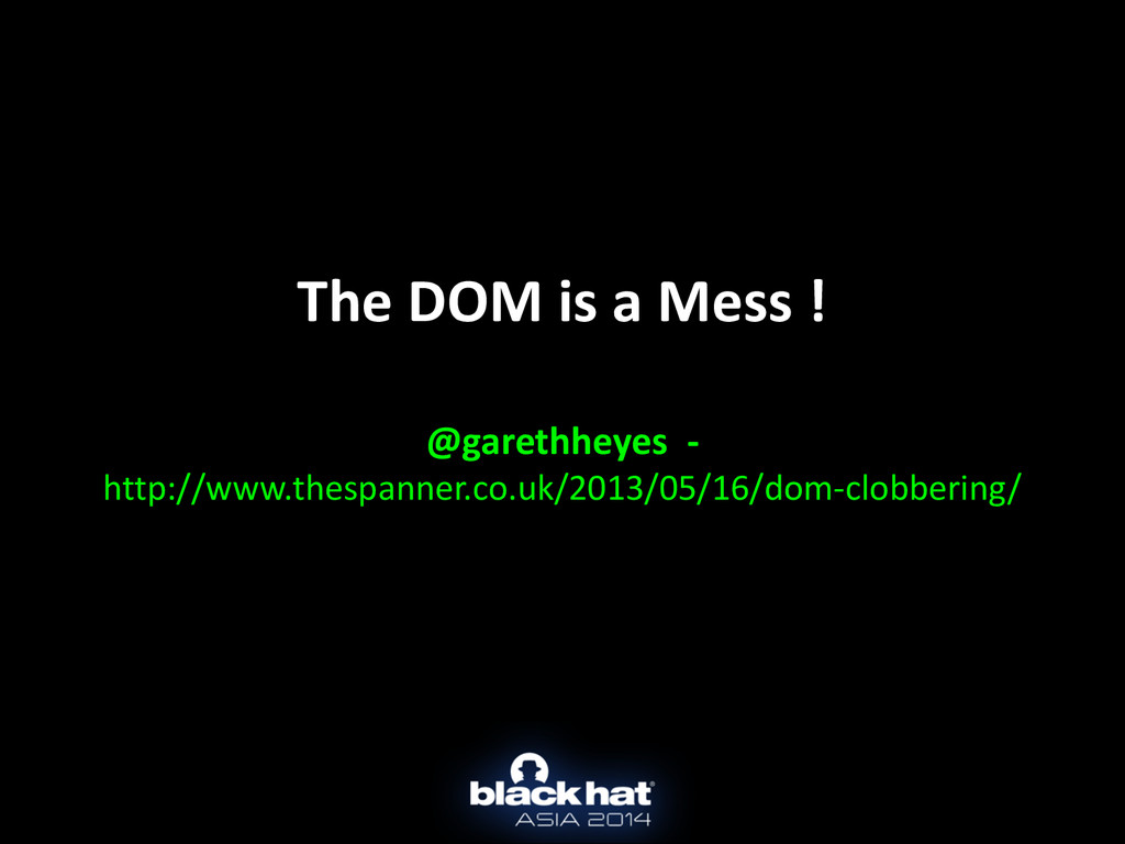 The DOM is a Mess !  ! @garet...