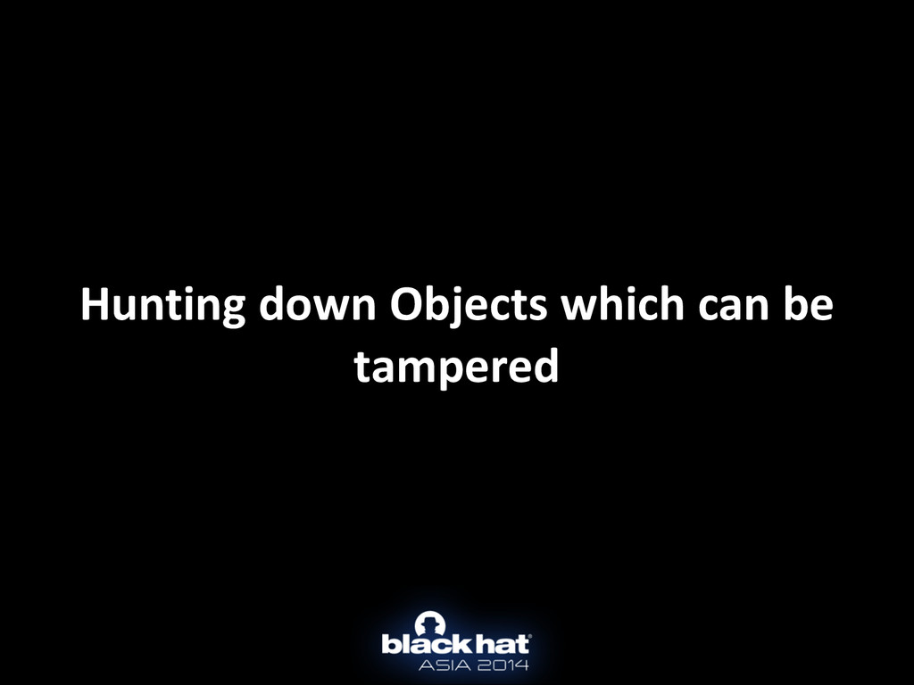 Hunting down Objects which can b...