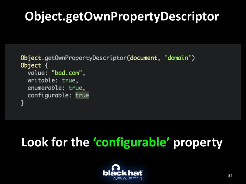 52 Object.getOwnPropertyDescriptor Look for...