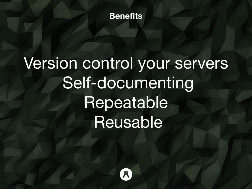 Getting Started with Salt. Version control your...