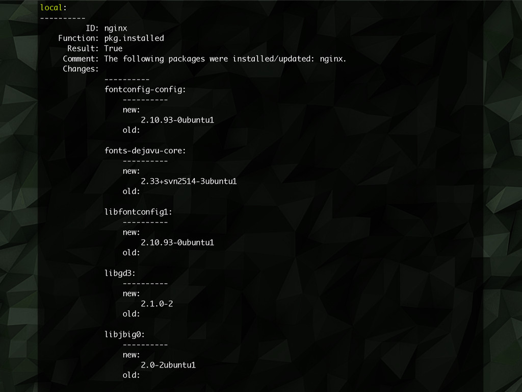 local: ---------- ID: nginx Function: pkg.insta...