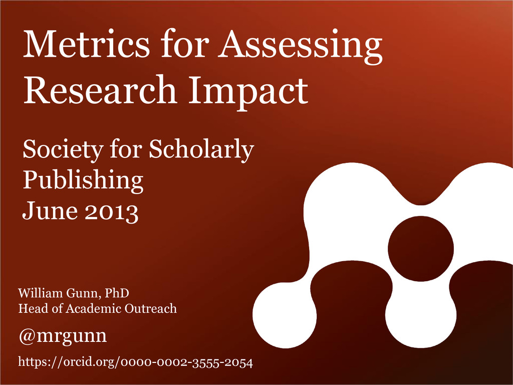 Metrics for Assessing Research Impact Society f...