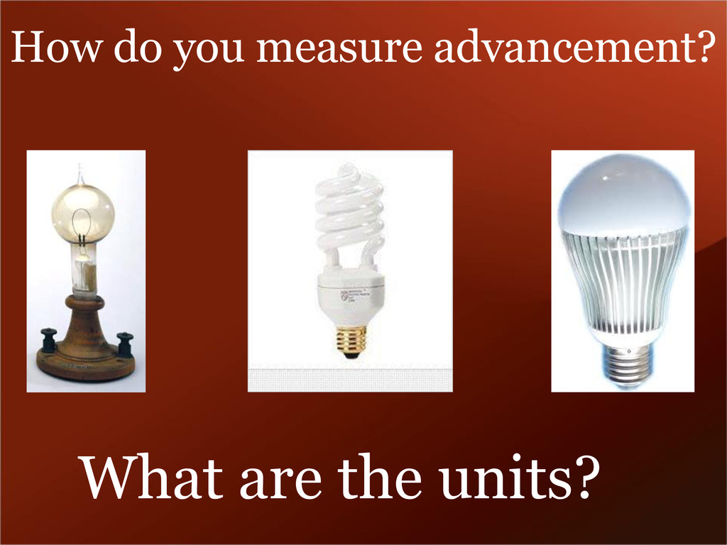 How do you measure advancement? What are the un...