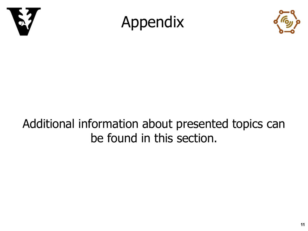 Appendix Additional information about presented...