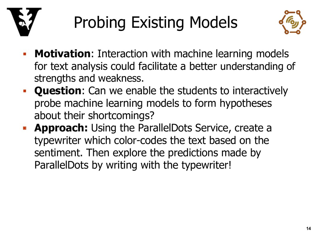 Probing Existing Models ▪ Motivation: Interacti...
