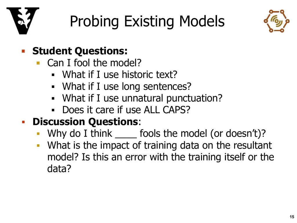 Probing Existing Models ▪ Student Questions: ▪ ...