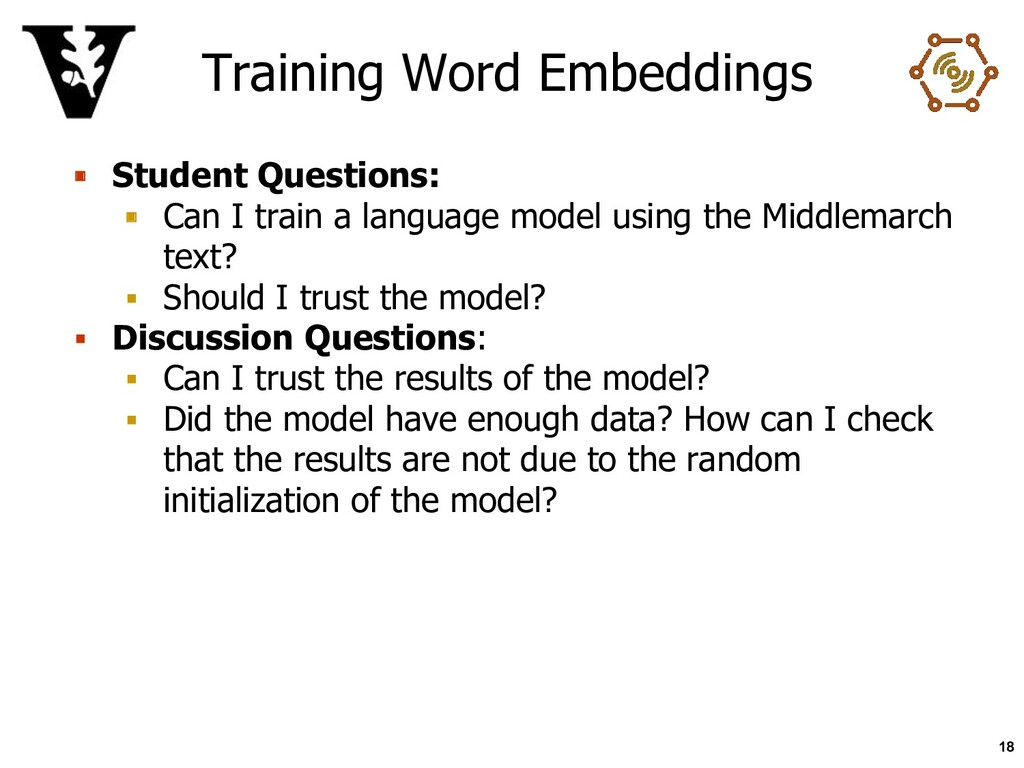 Training Word Embeddings ▪ Student Questions: ▪...