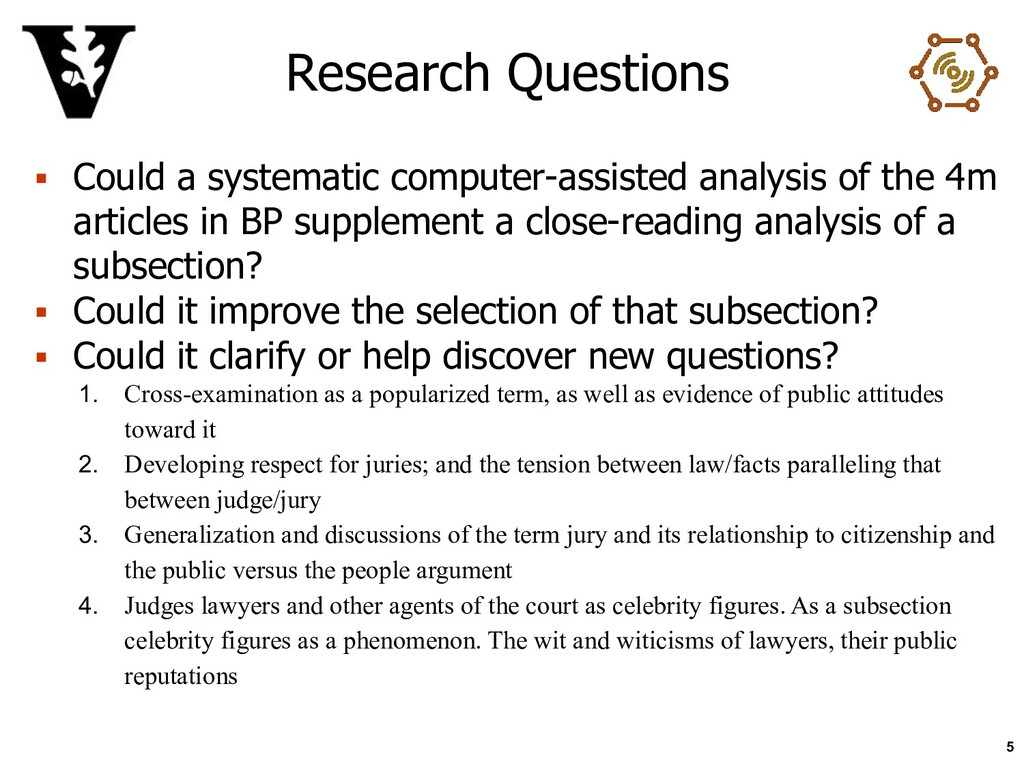 Research Questions ▪ Could a systematic compute...