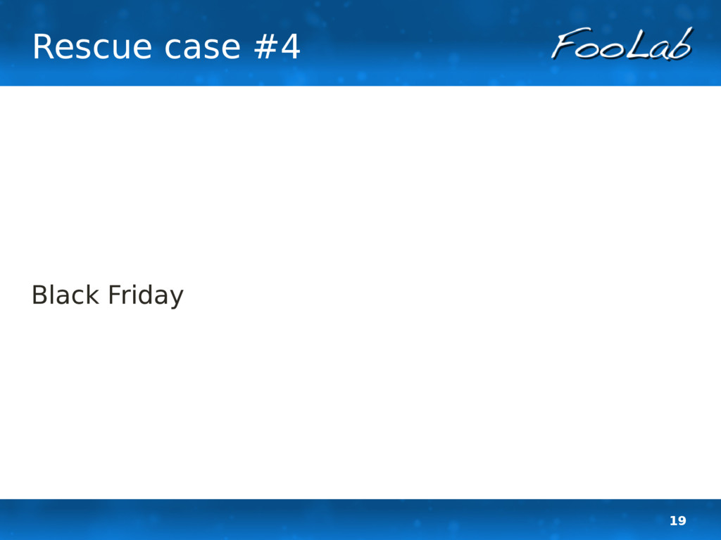 19 Rescue case #4 Black Friday