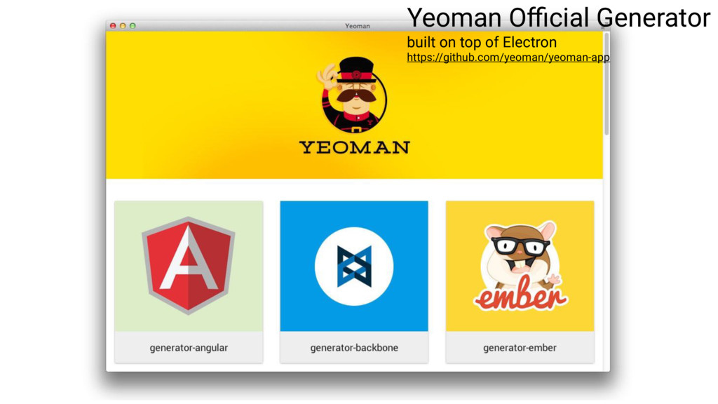 Yeoman Official Generator built on top of Electr...