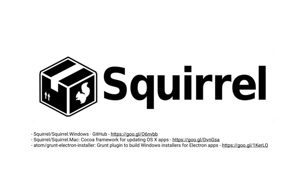 - Squirrel/Squirrel.Windows · GitHub - https://...