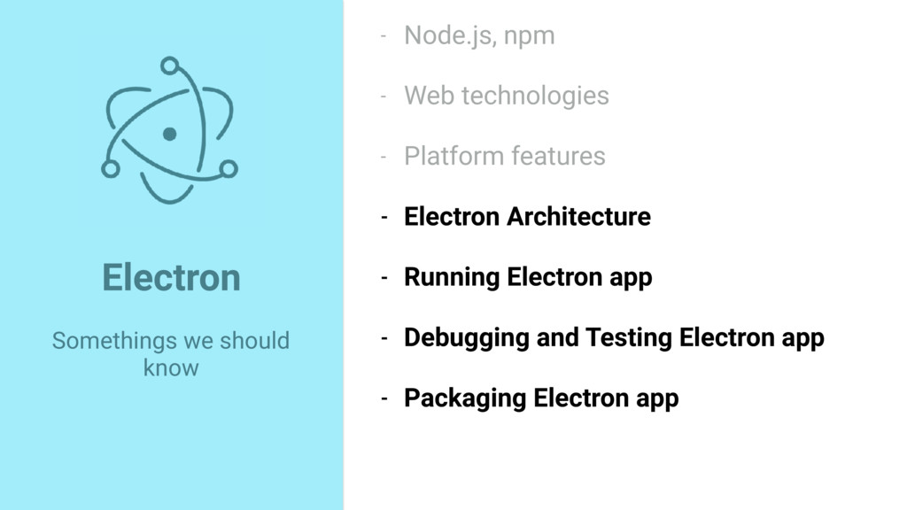 Electron Somethings we should know - Node.js, n...