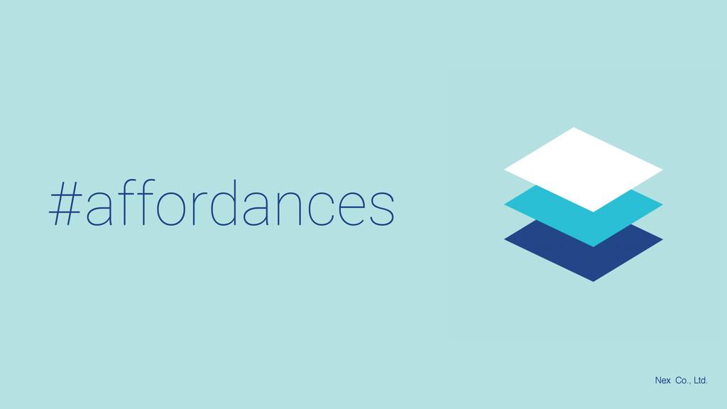 #affordances Nex Co., Ltd.