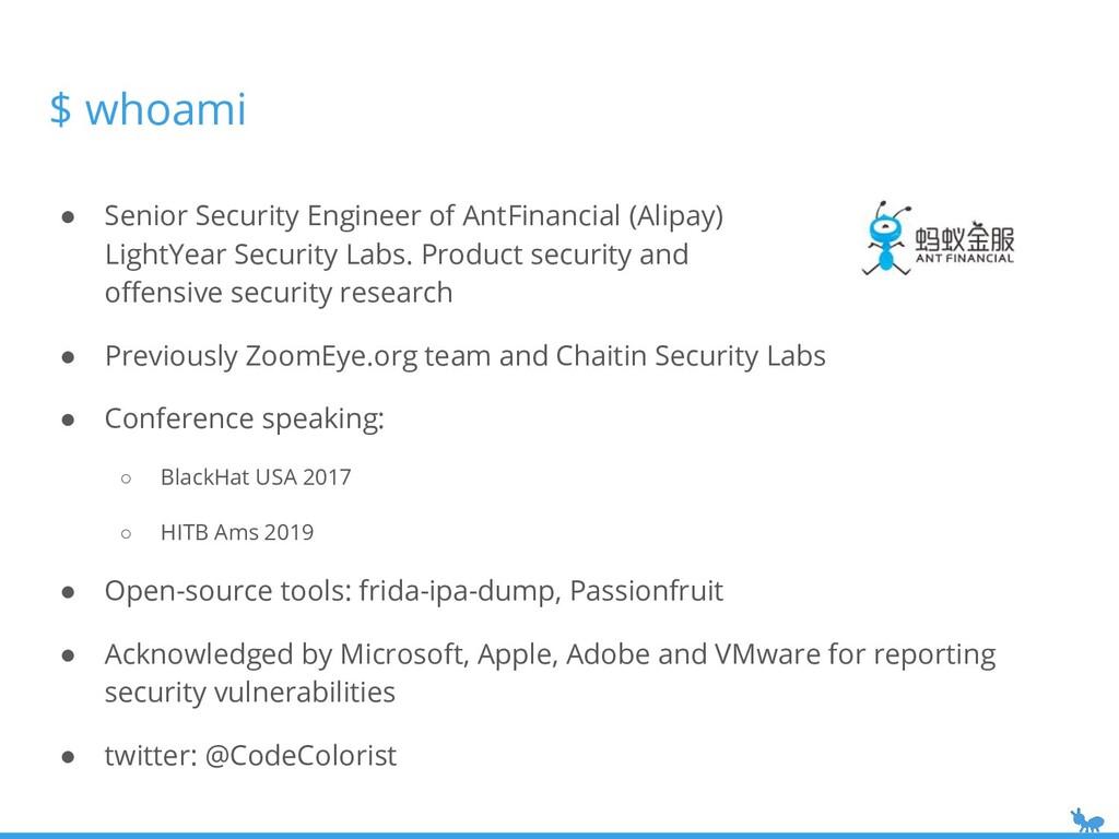 ● Senior Security Engineer of AntFinancial (Ali...