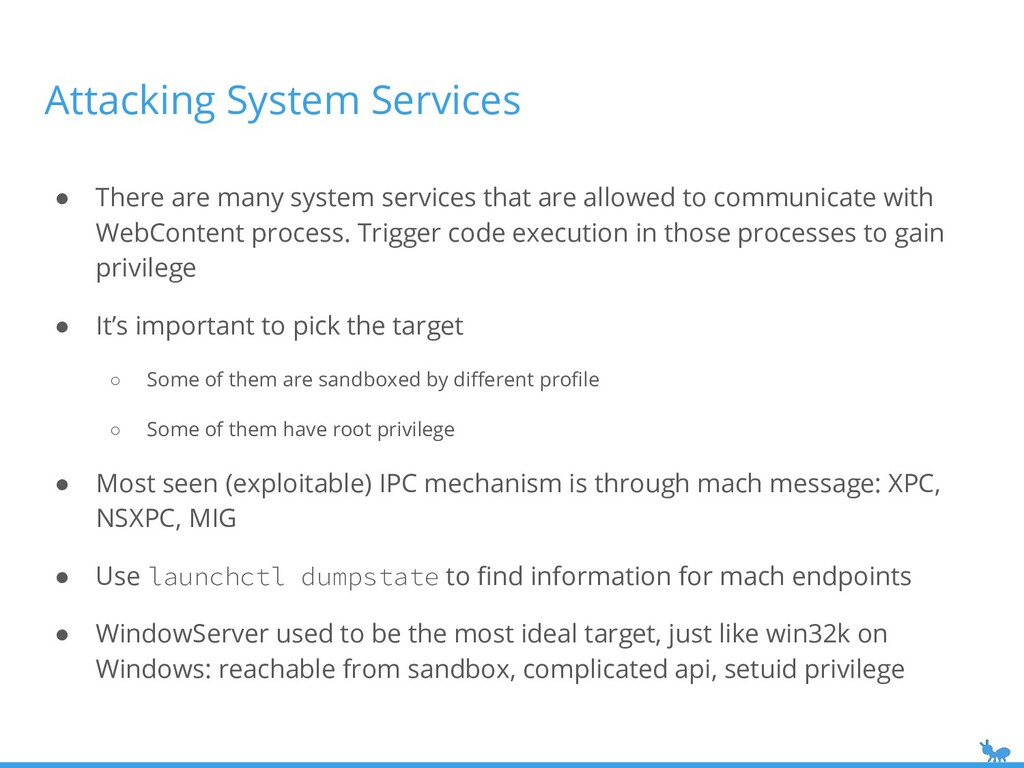 Attacking System Services ● There are many syst...