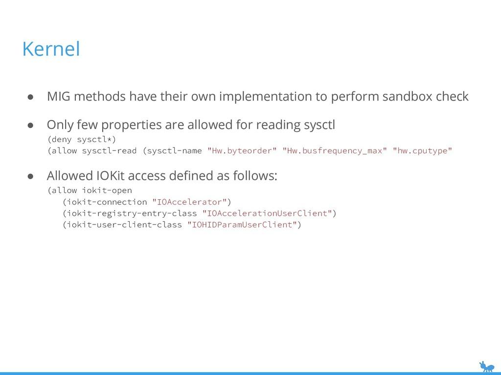 Kernel ● MIG methods have their own implementat...
