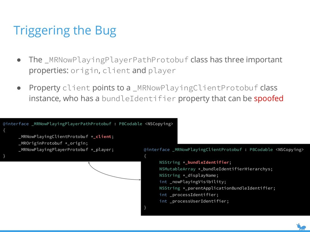 Triggering the Bug ● The _MRNowPlayingPlayerPat...