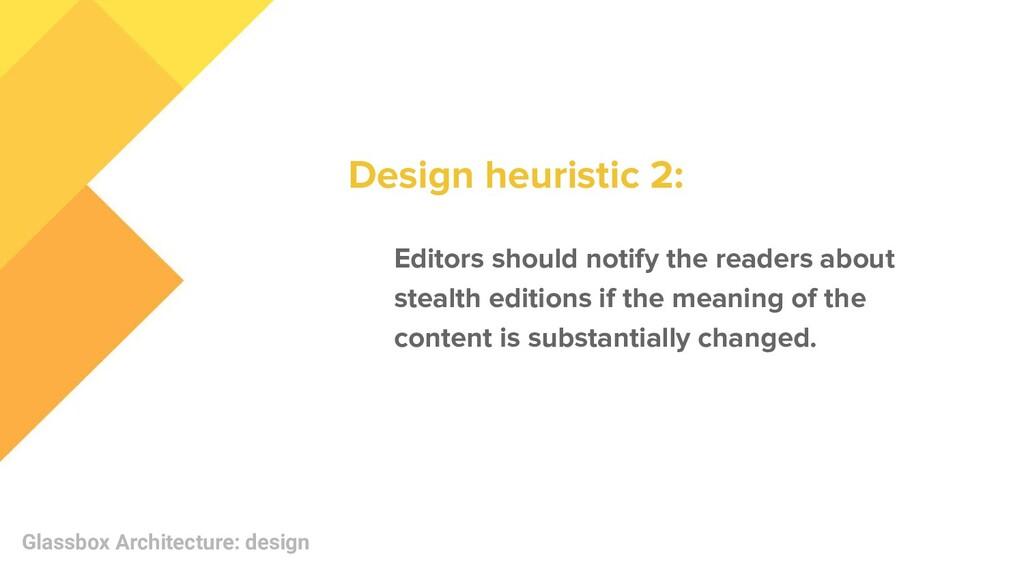 Glassbox Architecture: design Editors should no...