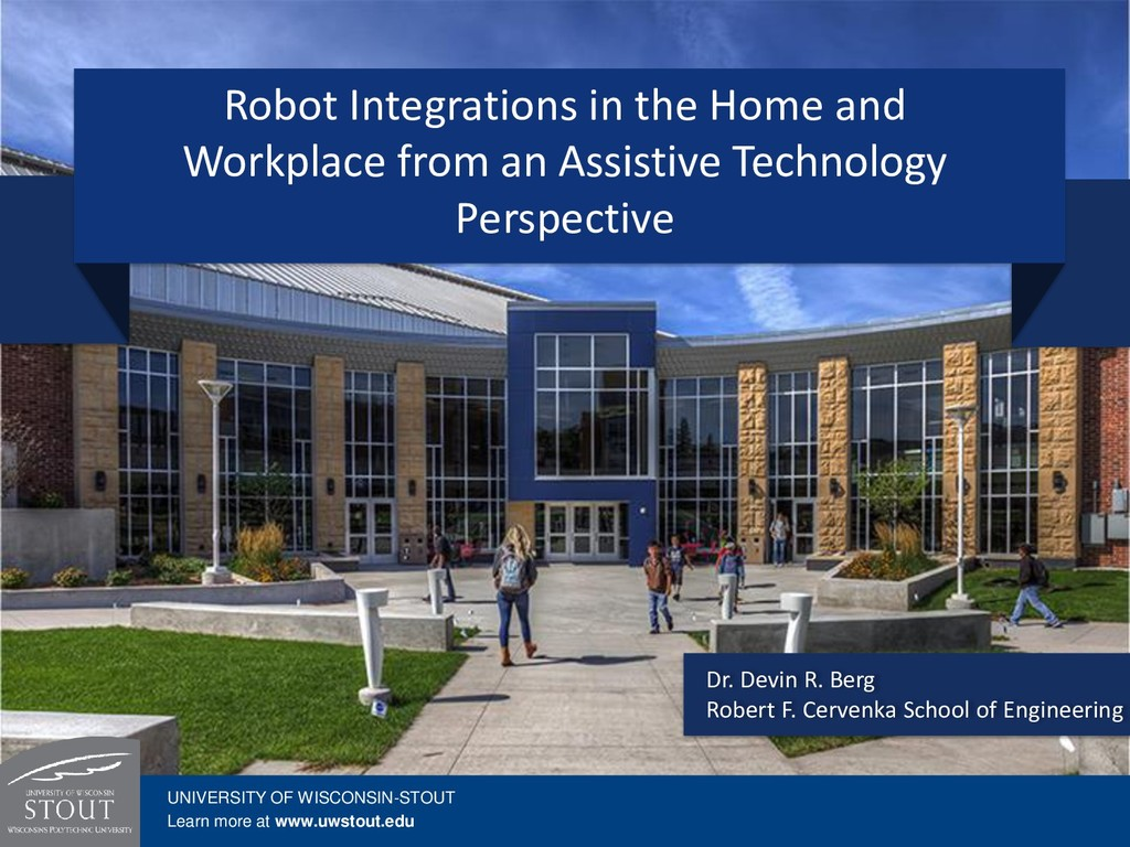 Robot Integrations in the Home and Workplace fr...