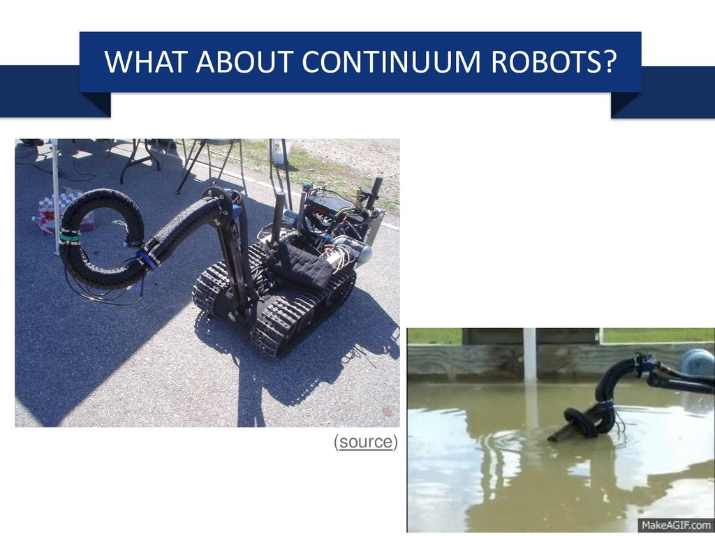 WHAT ABOUT CONTINUUM ROBOTS? (source)