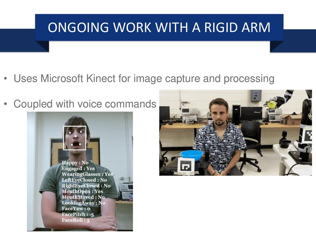 ONGOING WORK WITH A RIGID ARM • Uses Microsoft ...