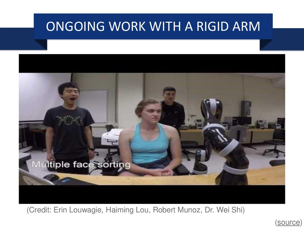 ONGOING WORK WITH A RIGID ARM (source) (Credit:...