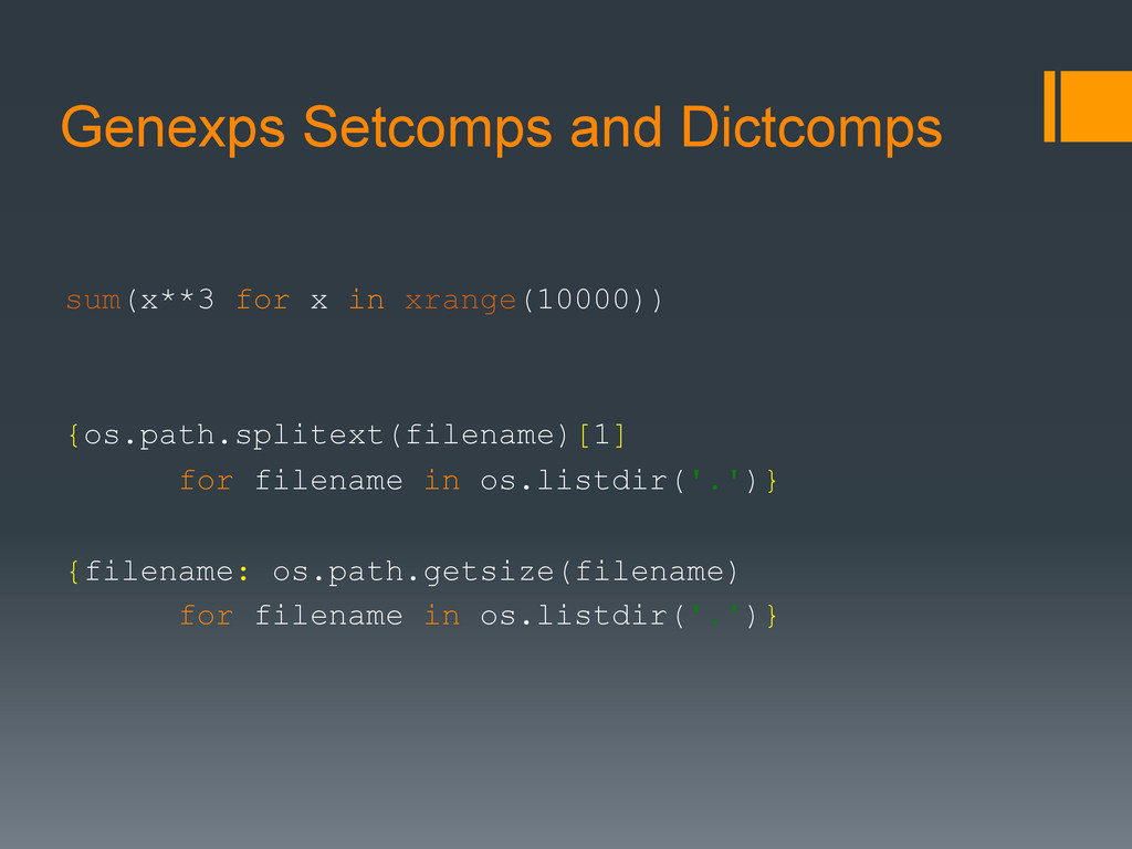 Genexps Setcomps and Dictcomps sum(x**3 for x i...