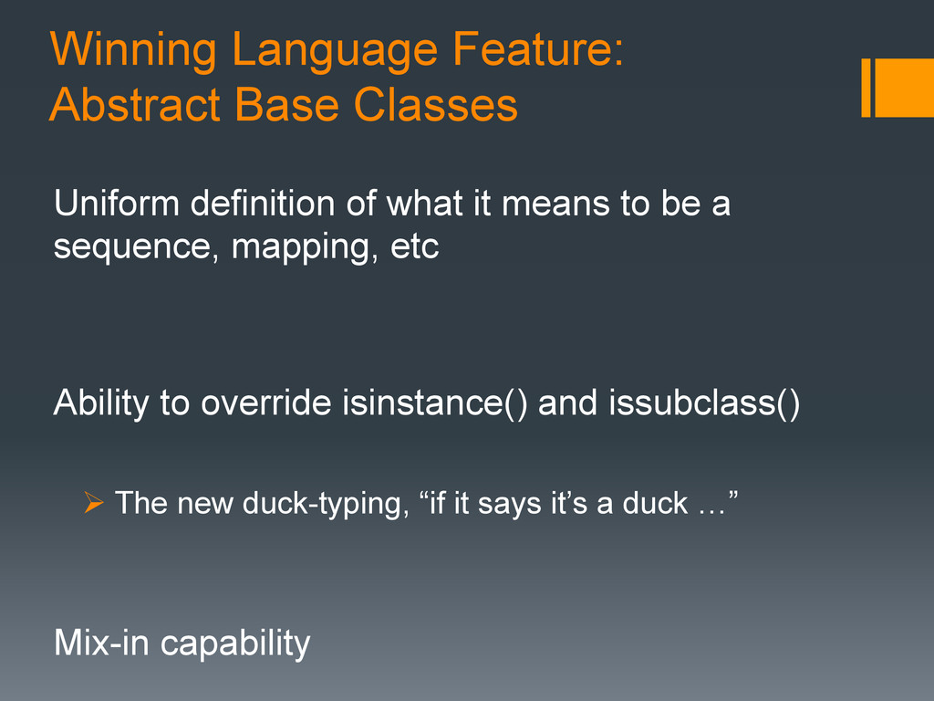 Winning Language Feature: Abstract Base Classes...