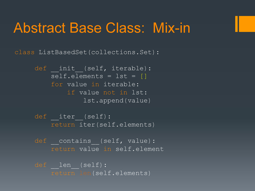 Abstract Base Class: Mix-in class ListBasedSet(...