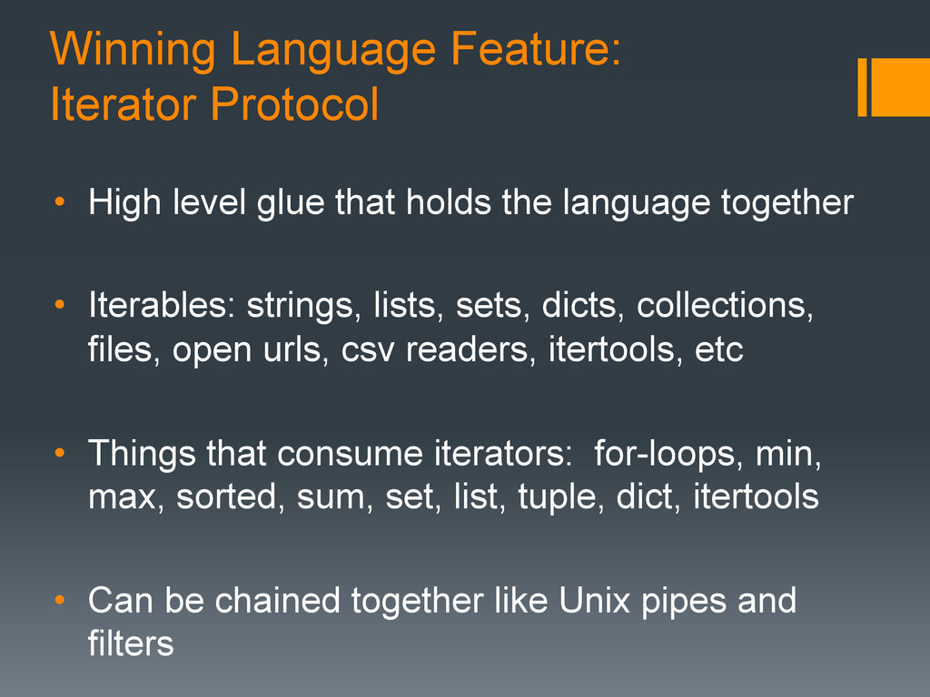 Winning Language Feature: Iterator Protocol • ...