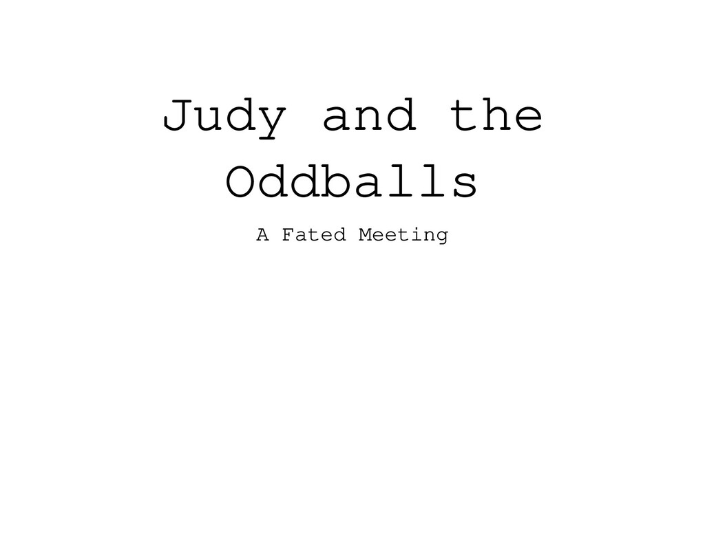 Judy and the Oddballs A Fated Meeting
