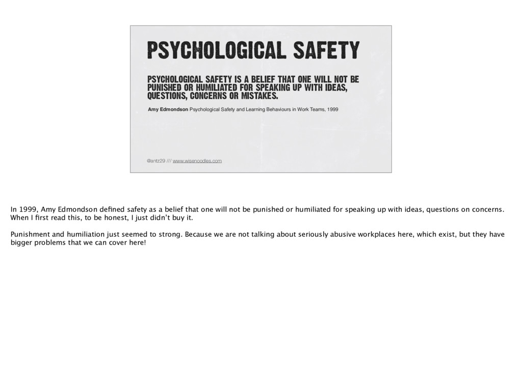 PSYCHOLOGICAL SAFETY @antz29 /// www.wisenoodle...