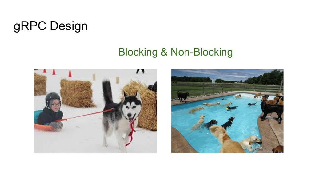 gRPC Design Blocking & Non-Blocking