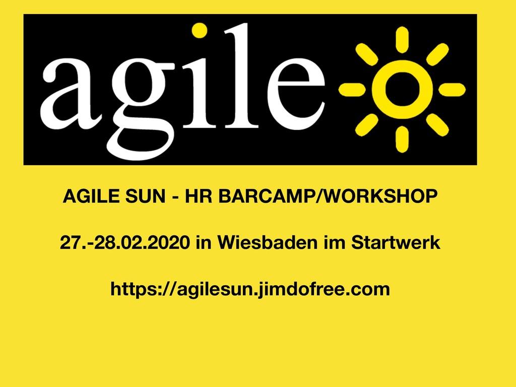 AGILE SUN - HR BARCAMP/WORKSHOP 27.-28.02.2020 ...