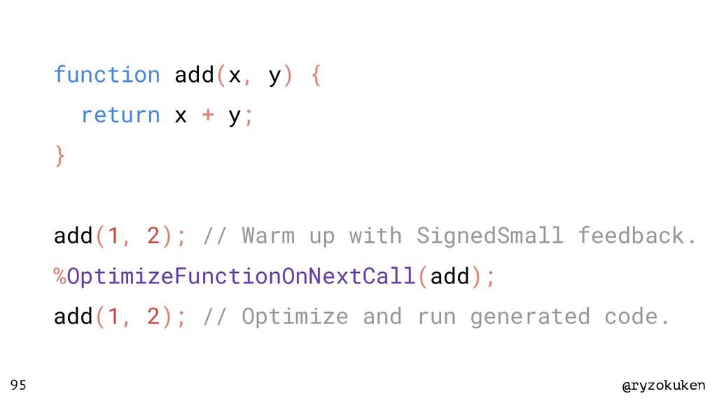 @ryzokuken @ryzokuken 95 function add(x, y) { r...