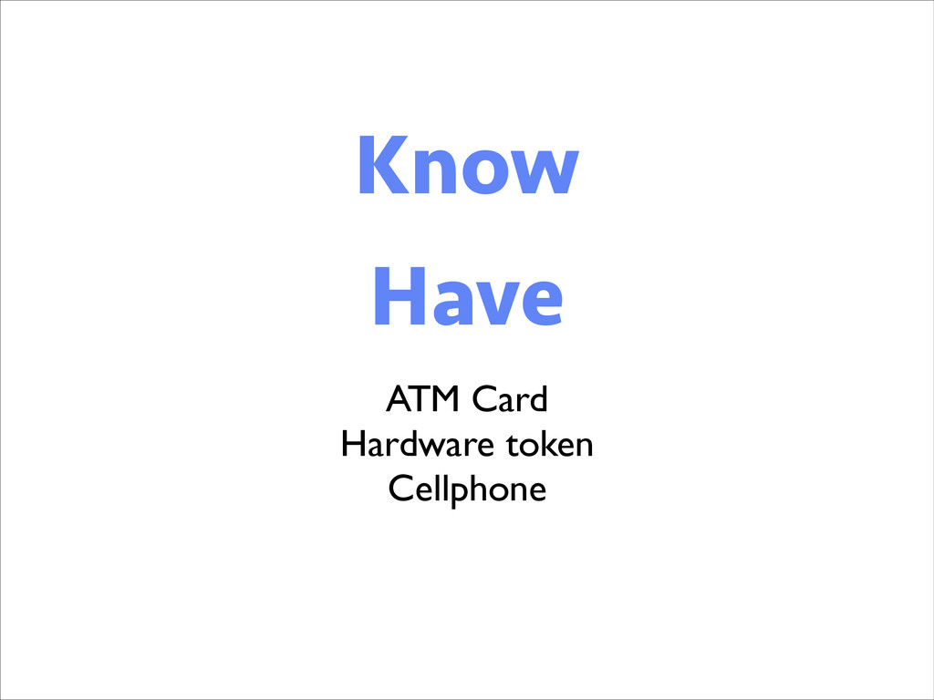 Know Know Have ATM Card  Hardware token  Ce...